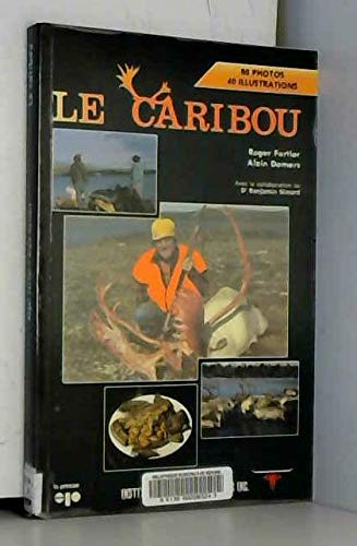 Caribou -le: Demers, Alain, FORTIER,