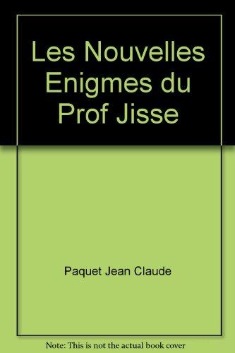 9782890431850: Les Nouvelles Enigmes du Prof Jisse
