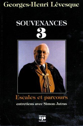 Souvenances t.3: LEVESQUE, GEORGES HENRI