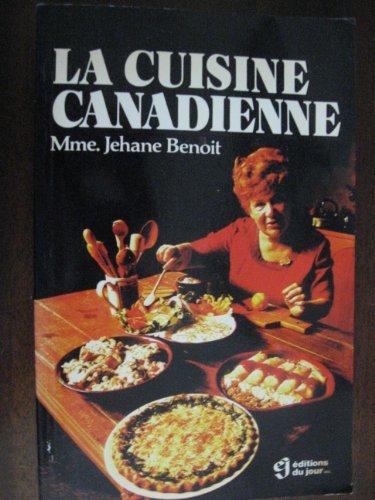 9782890440012: La Cuisine Canadienne