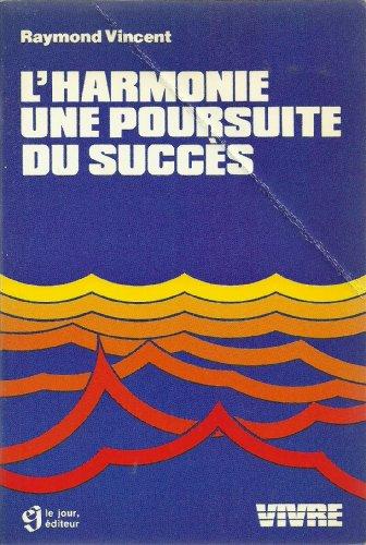 9782890441071: L'harmonie : une poursuite du succès