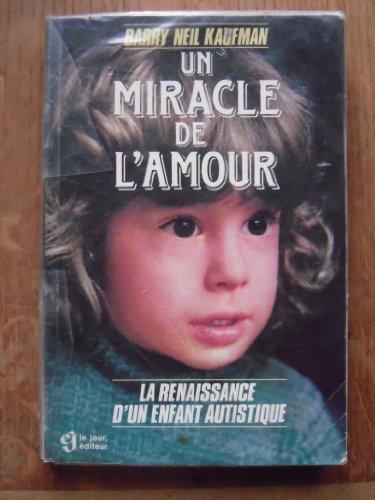 9782890443372: MIRACLE DE L'AMOUR -UN