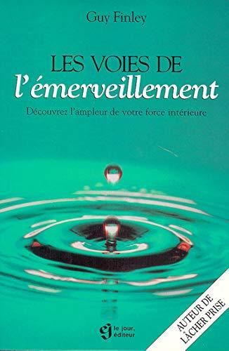 9782890445413: VOIES DE L EMERVEILLEMENT