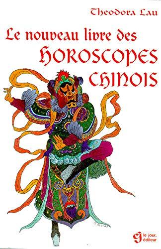 9782890445932: Le nouveau livre des horoscopes chinois