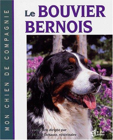 9782890446397: Le bouvier bernois