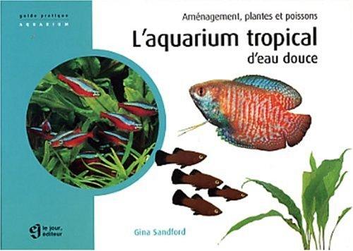 aquarium tropical d eau douce l abebooks