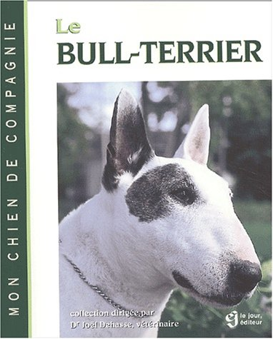 9782890447158: Le Bull terrier