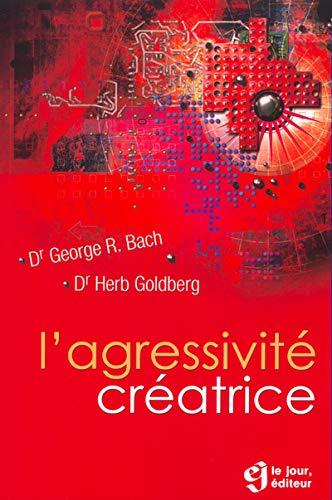 9782890447189: Agressivité créatrice