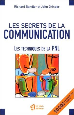 9782890447202: Les secrets de la communication les techniques de la pnl