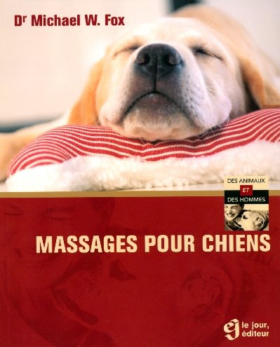 9782890447462: Massages pour Chiens