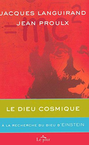 Le Dieu cosmique (French Edition): Jean Proulx