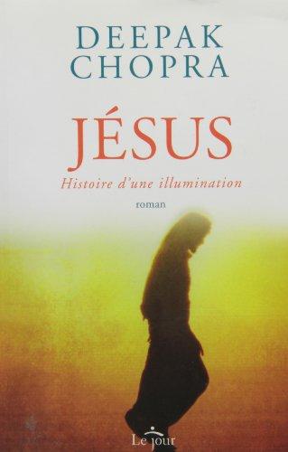 9782890447776: Jésus: Histoire d'une illumination