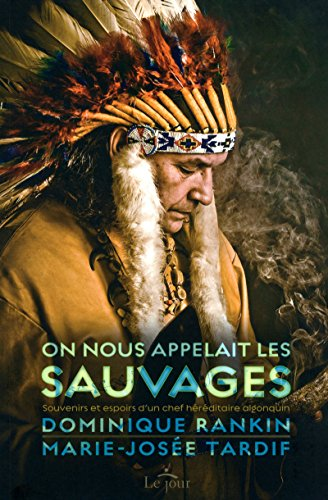 9782890448162: On nous appelait les sauvages (French Edition)