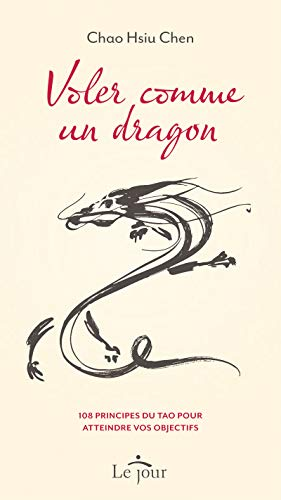 9782890448766: Voler comme un dragon