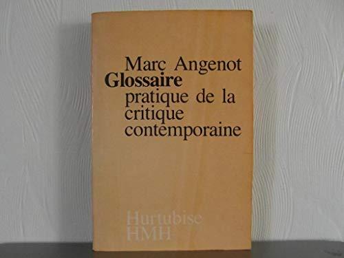 9782890452046: Glossaire pratique de la critique contemporaine