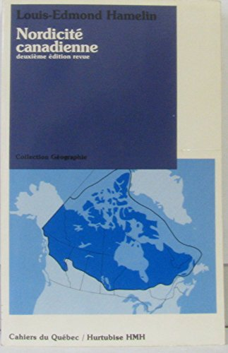 9782890453142: Nordicite canadienne (Collection Geographie) (French Edition)
