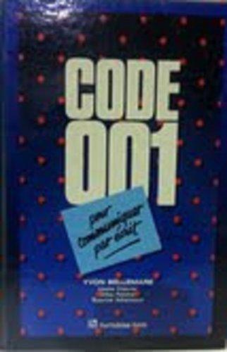 Code 001 pour communiquer par ?crit: Lexique, syntaxe, orthographe grammaticale, orthographe d'...