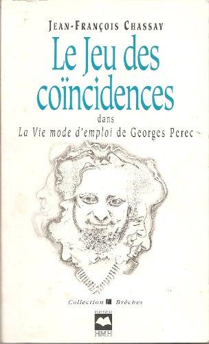 9782890459298: Le jeu des coincidences dans La vie, mode d'emploi de Georges Perec (Collection Breches) (French Edition)
