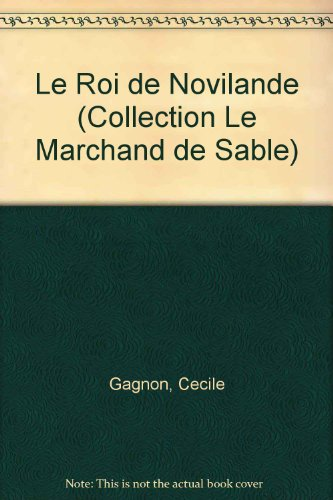 Le Roi de Novilande (Collection Le Marchand de Sable) (2890510557) by Gagnon, Cecile