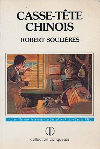 9782890512870: Casse-Tete Chinois: Roman (Collection Des Deux Solitudes)