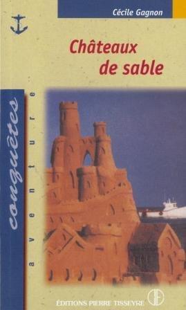 9782890513952: Châteaux de sable: Roman (Collection Conquêtes)
