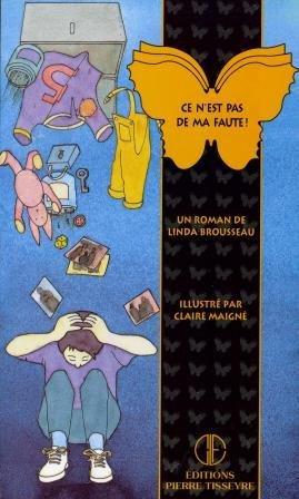 Papillon/Pas Ma Faute: Brousseau Linda