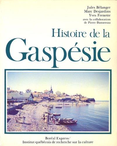 9782890520400: Histoire de la Gaspésie (Collection Les Régions du Québec) (French Edition)