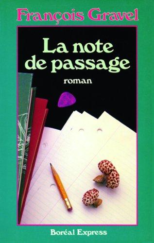 9782890521247: La note de passage: Roman (French Edition)