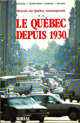 Histoire du Québec contemporain tome 2 -: Paul-André Linteau -