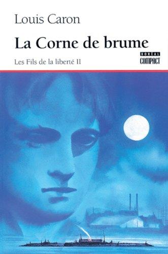 Corne de Brume La Les Fils de la Liberte II: n/a