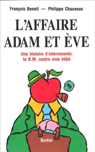 L'affaire adam et eve (French Edition): François Benoit