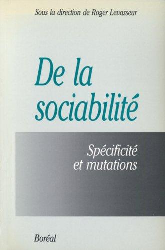 9782890523173: De la sociabilité : spécificité et mutations