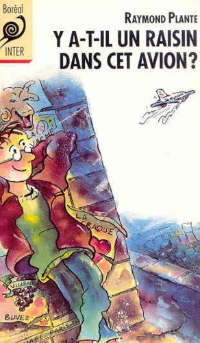 9782890523937: Y T-Il Un Raisin Dans CET Avion? (French Edition)