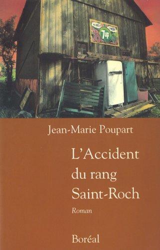 9782890524316: Accident du rang saint-roch (l') (Litterature)