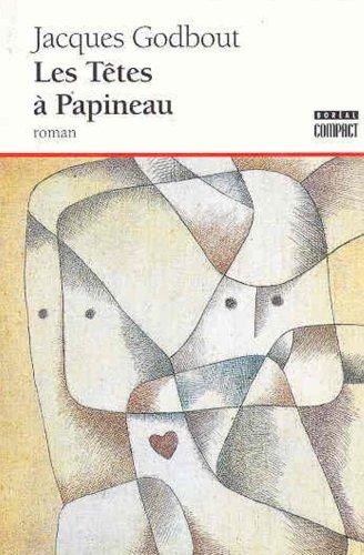 Les Têtes à Papineau [Paperback] [Jan 01,