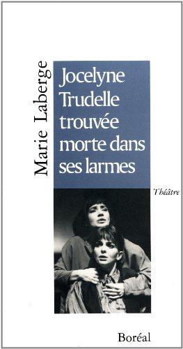 Jocelyne Trudelle trouv?e morte dans ses larmes: n/a
