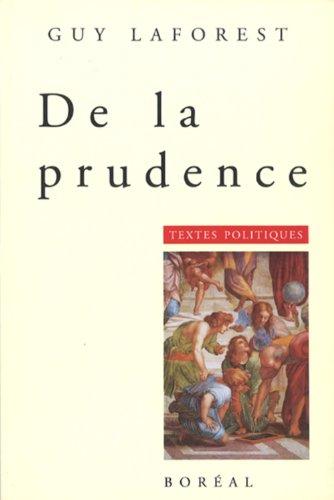 9782890525641: De la prudence: Textes politiques (French Edition)