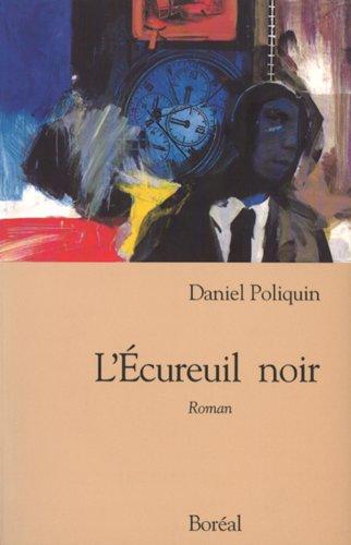 9782890526020: L'écureuil noir: Roman (French Edition)