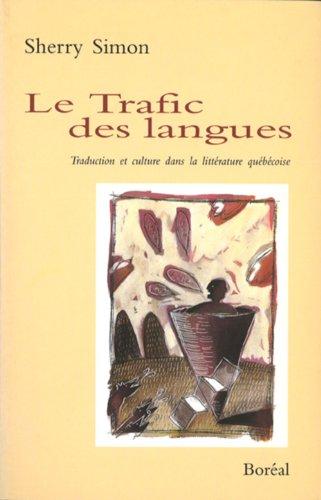9782890526594: Trafic des Langues (le) (Essais Litt.)