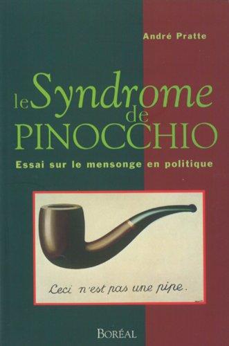 Le syndrome de Pinocchio: Essai sur le: Pratte, Andre