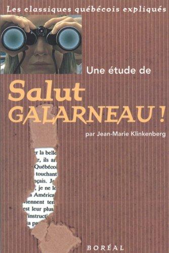 Une étude de Salut Galarneau ! de: Klinkenberg, Jean-Marie