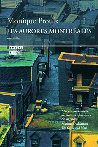 Les Aurores Montrà ales (French Edition): Monique Proulx