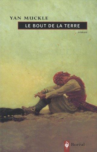 9782890528949: Le bout de la terre: Roman (French Edition)