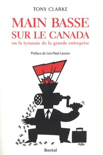 Main Basse Sur la Canada (French Edition): Clarke Tony