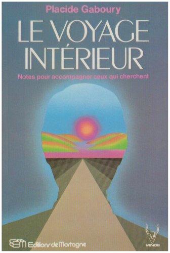 Le Voyage Interieur: Gaboury, Placide