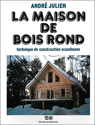 MAISON DE BOIS ROND -LA-: JULIEN