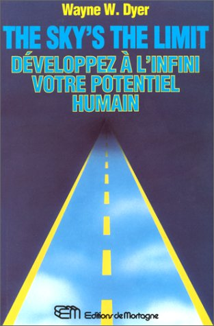 9782890742826: Sky's the limit : Développez à l'infini votre potentiel humain