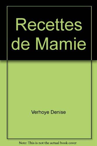 Recettes de Mamie: Verhoye Denise