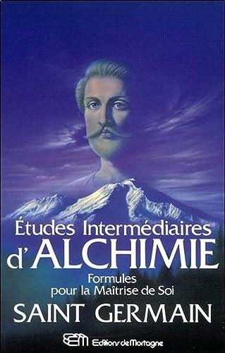 ETUDES INTERMEDIAIRES D ALCHIMIE: ST GERMAIN