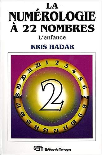 9782890744066: La Numérologie à 22 nombres, tome 2 : L'Enfance